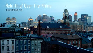 The Rebirth of Over-the-Rhine